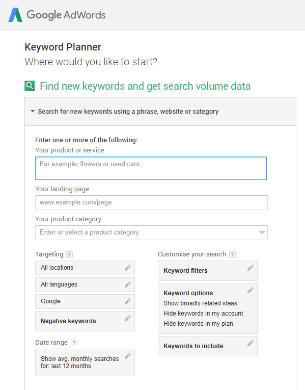 Use the search new keyword tool - google adwords