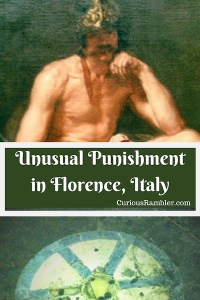 Unusual Punishment in Florence, Italy