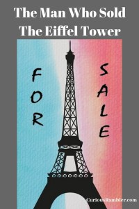 The Man Who Sold The Eiffel Tower
