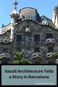 Gaudi Architecture Tells a Story in Barcelona