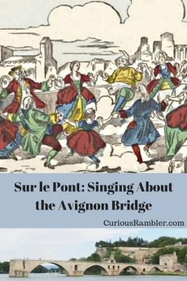 Sur le Pont_ Singing About the Avignon Bridge