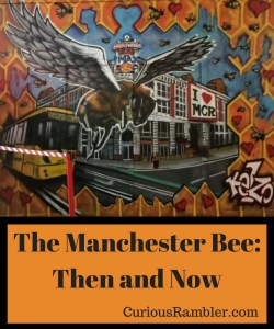 The Manchester Bee_ Then and Now