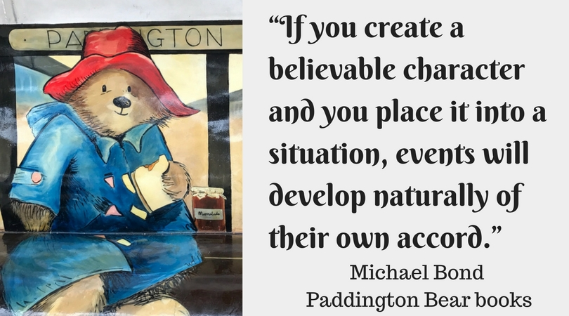 """If you create a believable character and you place it into a situation, events will develop naturally of their own accord."""