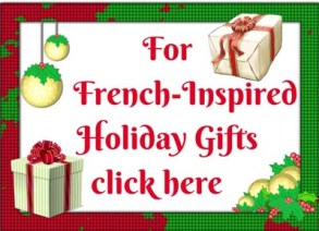 For French-Inspired HolidayGifts - click here-400