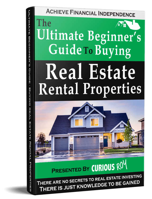 The Ultimate Beginner's Guide to Buying Real Estate Rental Properties
