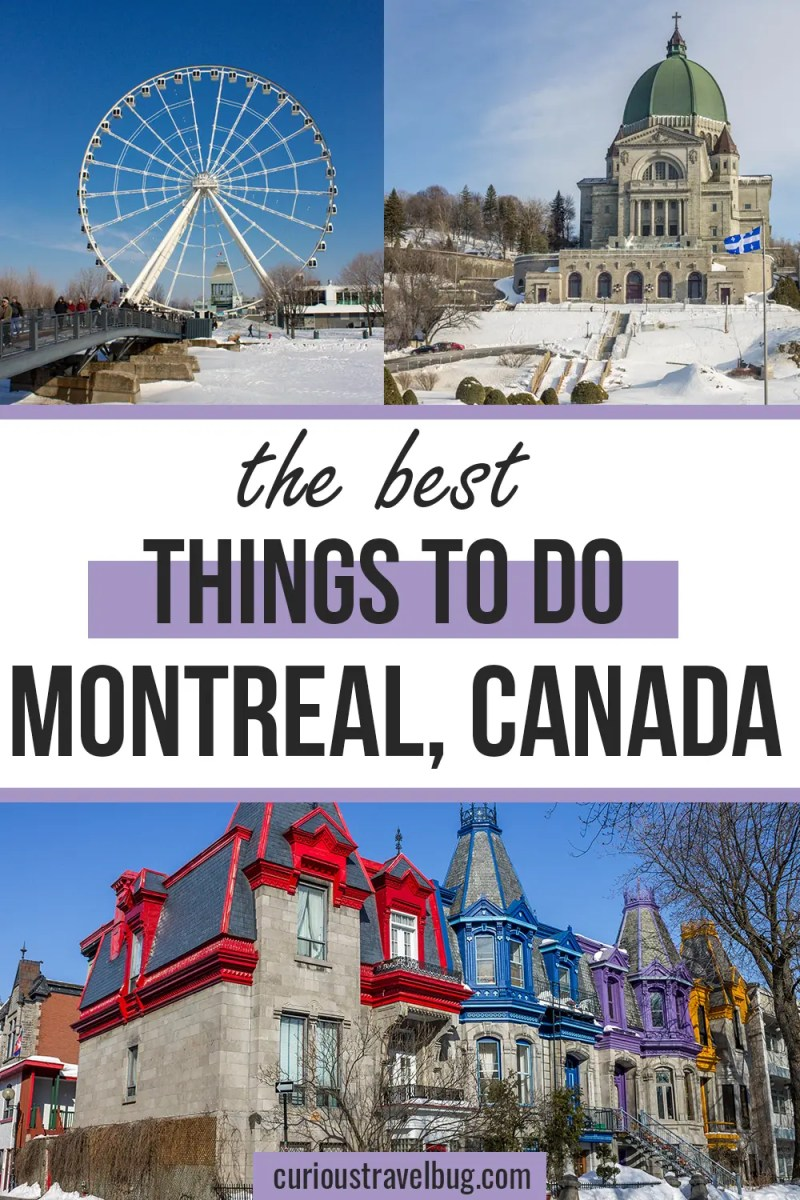 The Best Montreal 3 Day Itinerary