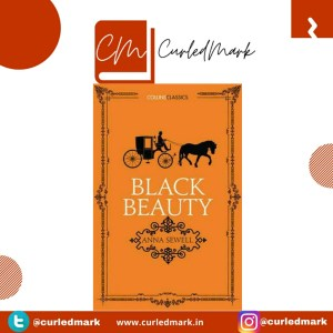 Black Beauty is a book about the right treatment of the horses