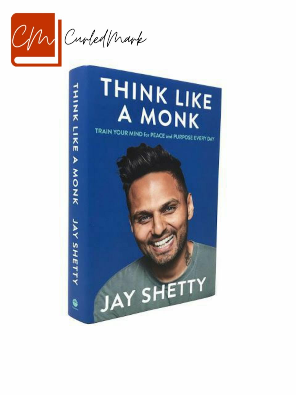 Think Like a Monk Summary By Santwana Mohanty