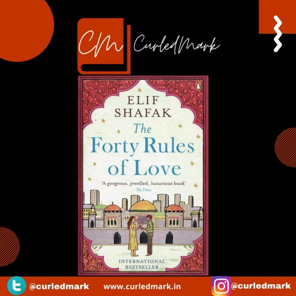 Book Review of The Forty Rules Of Love