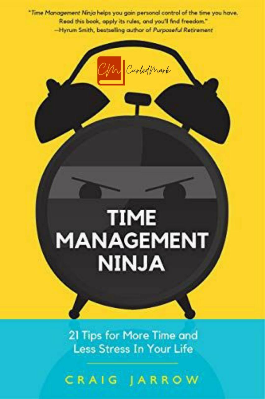 Time Management Ninja Book Summary