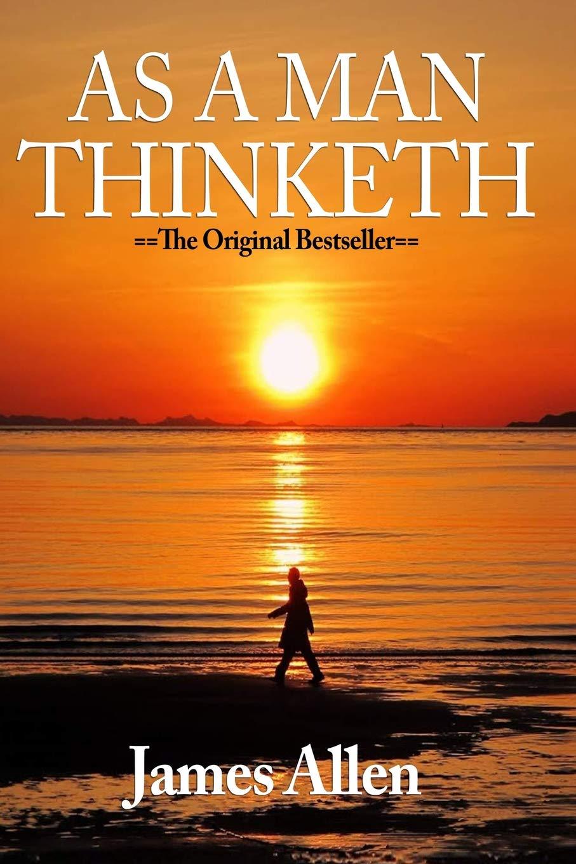 As a Man Thinketh Book Summary