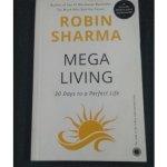 MEGALIVING BY ROBIN SHARMA BOOK SUMMARY