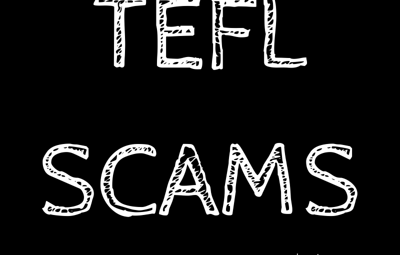 TEFL Scams: 10 Red Flags You Should Look For
