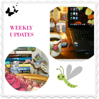 WEEKLY UPDATES:  A FEW DISTRACTIONS