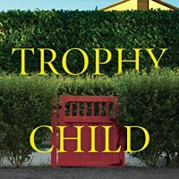 "LET'S CURL UP WITH ""THE TROPHY CHILD"""