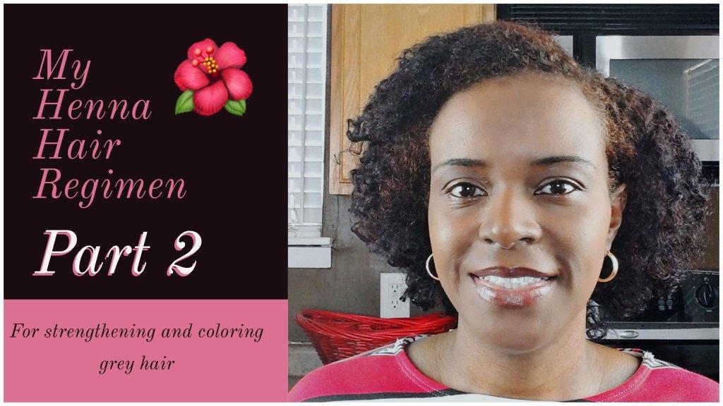 henna hair regimen tutorial