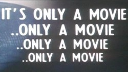 its_only_a_movie