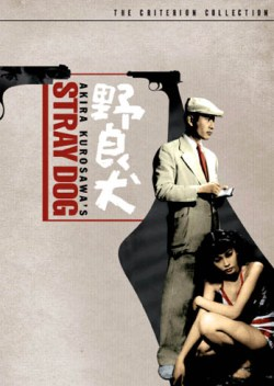 Akira Kurosawa Stray Dog