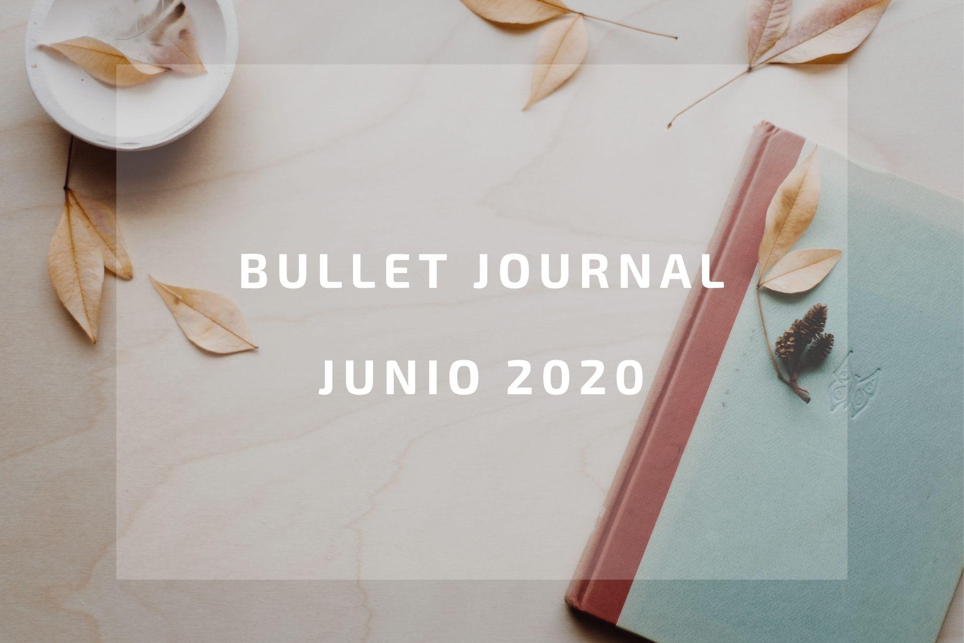 Revisión bullet journal junio 2020: nuevo cuaderno.