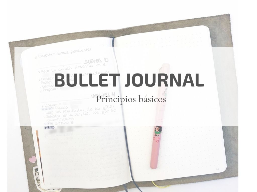 Bullet Journal: principios básicos