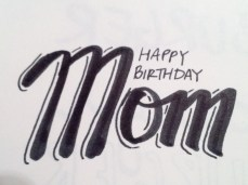 a doodle to prepare for my MIL's upcoming birthday card
