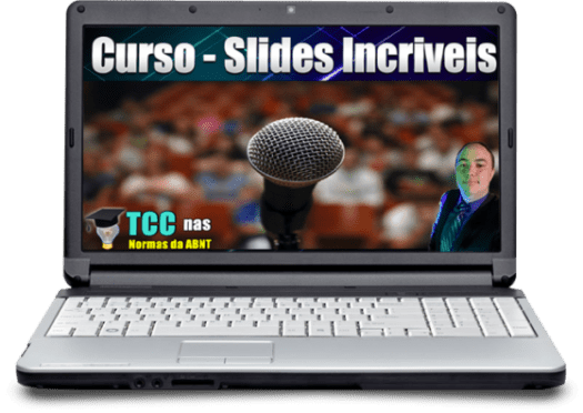 Slides incríveis - Curso a Formula do TCC
