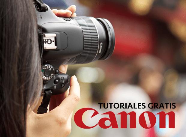 Tutoriales De Fotografia Canon Para Aficionados Y Profesionales