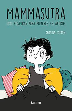 libros para padres primerizos. Mammasutra - Cristina Torrón