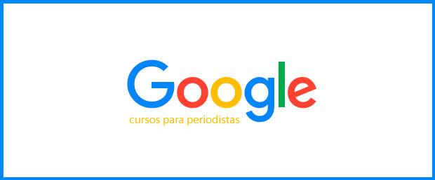 cursos de Google para periodistas
