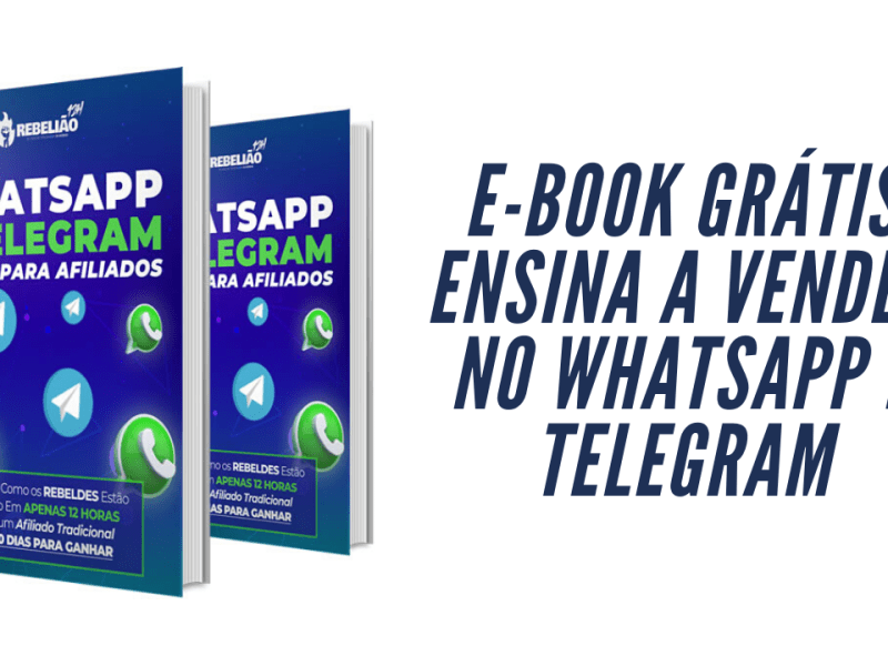 e-book grátis ensina a vender no whatsapp e telegram
