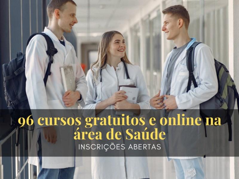 96 cursos gratuitos online na área de Saúde