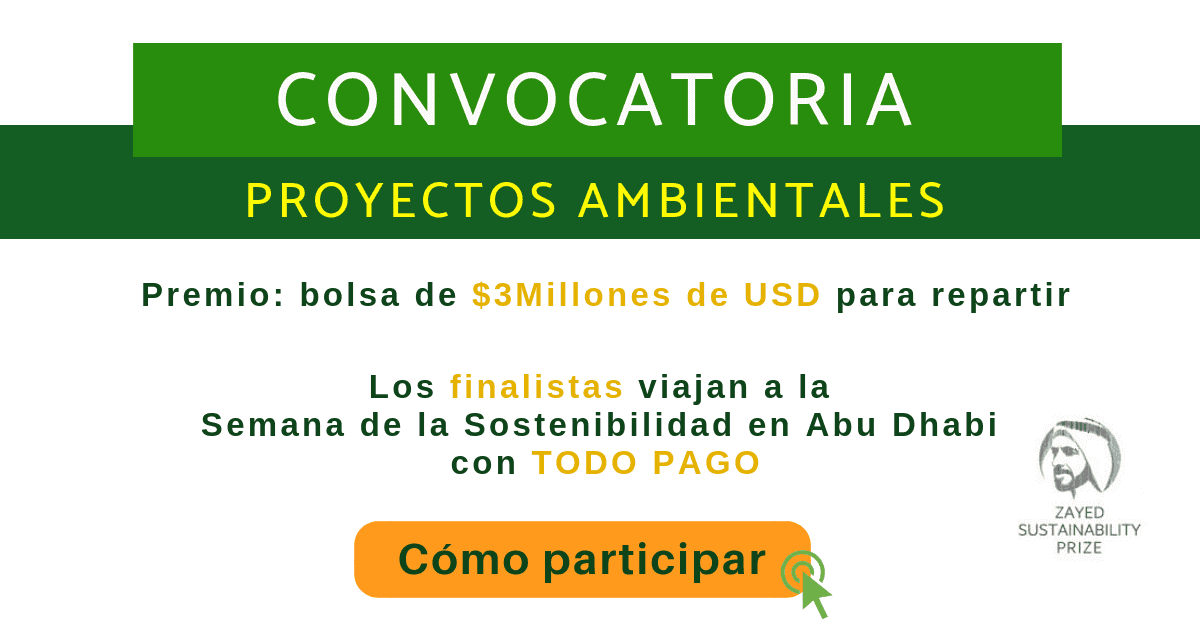 convocatoria proyectos ambientales Zayed Sustainability Prize