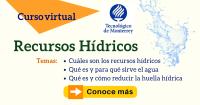 Recursos hídricos curso a distancia Tecnológico de Monterrey