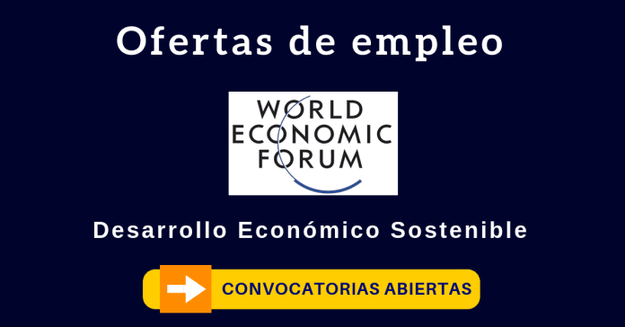 Foro Económico Mundial ofertas de empleo