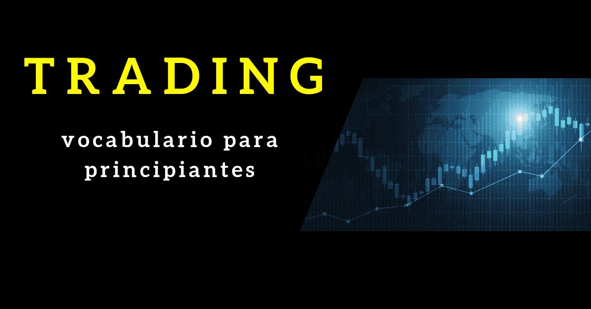trading online palabras basicas