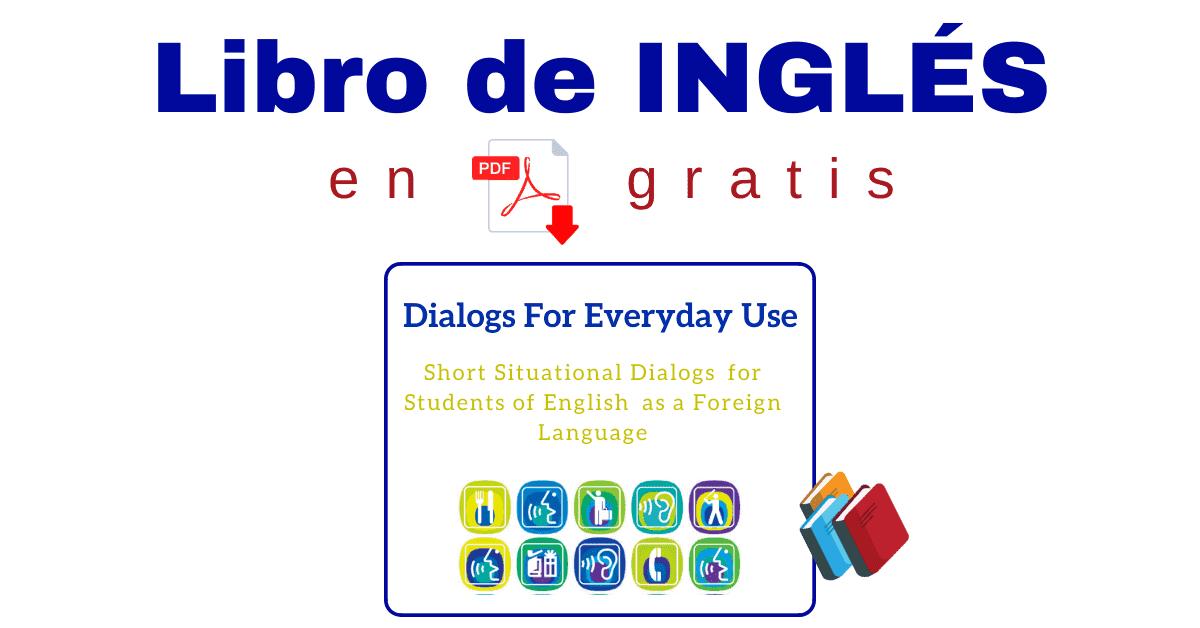 Diálogos En Inglés Para Practicar Speaking Pdf Para Principiantes