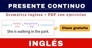 explicacion presente continuo en ingles