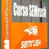 curso seo y sem, curso semrush, jose facchin, semrush que es, semrush gratis, semrush blog, semrush precio, semrush gratuito, semrush tutorial, curso de adwords, curso de ppc