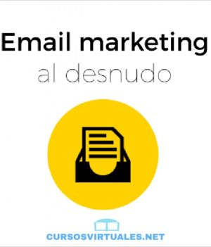 Email marketing al desnudo