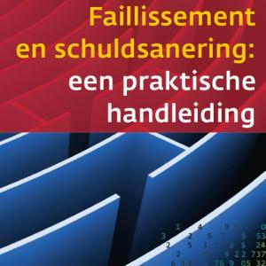 Controlling & auditing in de praktijk 106 - Faillissement en schuldsanering