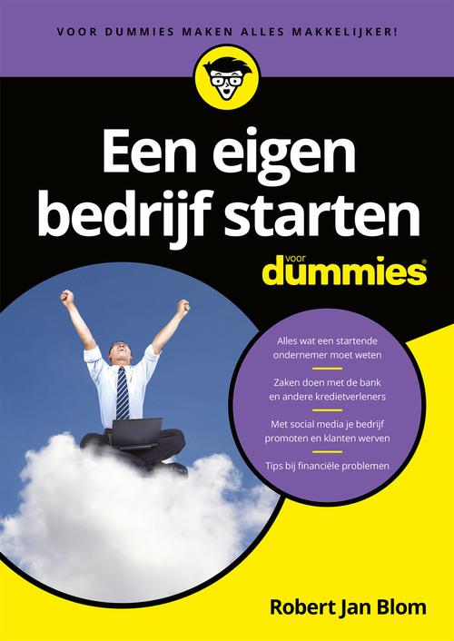 Een eigen bedrijf starten voor Dummies - Robert Jan Blom - eBook (9789045355269)