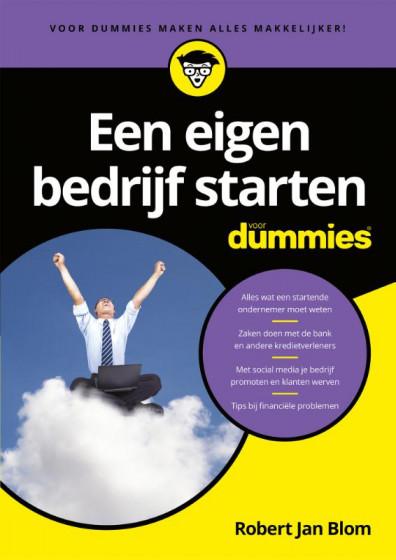 Robert Jan Blom Voor Dummies Een eigen bedrijf starten voor Dummies