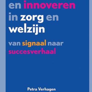 Ondernemen en innoveren in zorg en welzijn