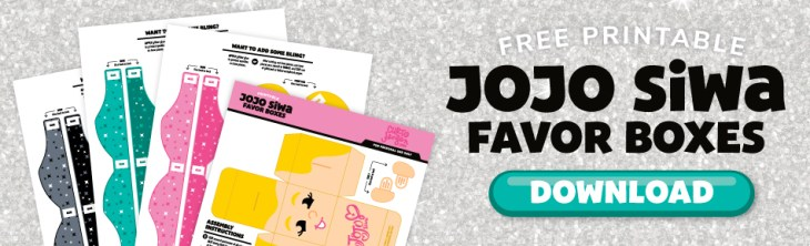 Click here to download the Free JoJo Siwa Favor Box by Curt R. Jensen
