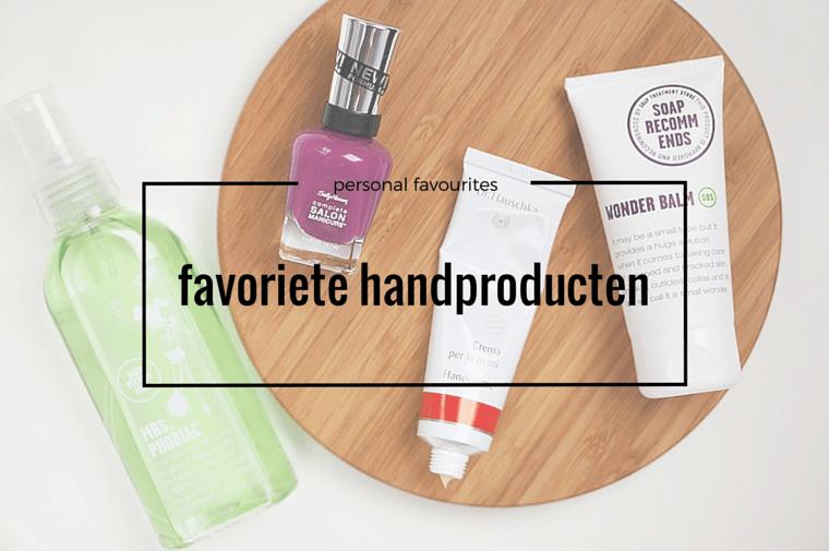 favoriete handproducten 1 - Mijn favoriete handproducten ♥