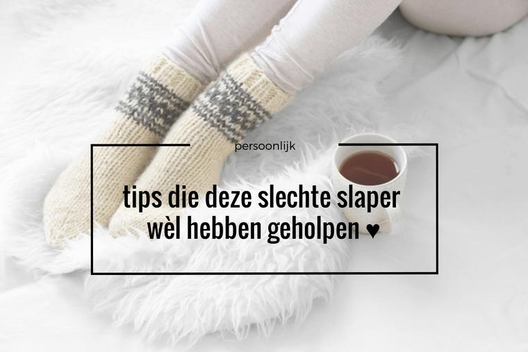 slechte slaper tips 8 - Personal | Welke tips helpen deze slechte slaper nu echt?!