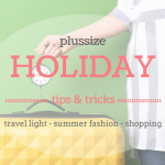 Plussize Holiday Tips