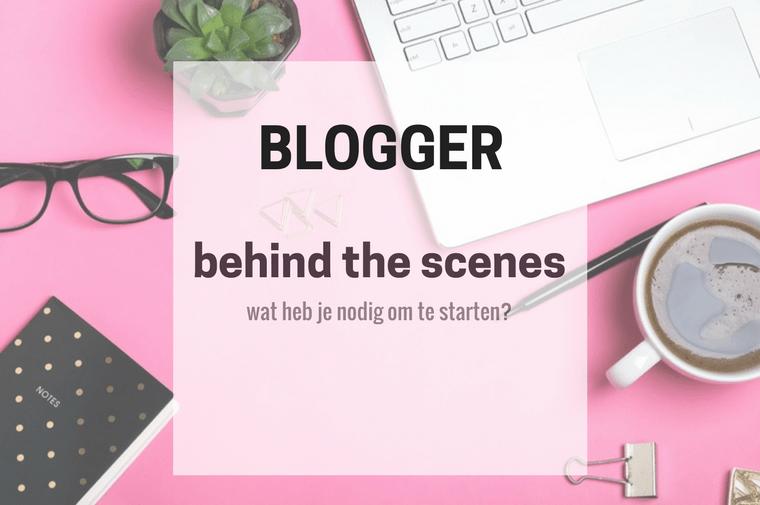 wat heb je nodig als blogger