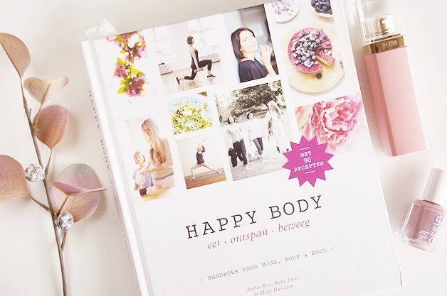 happy body amber rose sadie frost holly davidson 1 - Boektip | Happy Body (handboek voor mind, body & soul)