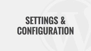 Settings & Configuration